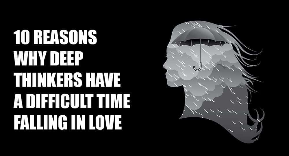 10 Reasons Why Deep Thinkers Have A Difficult Time Falling