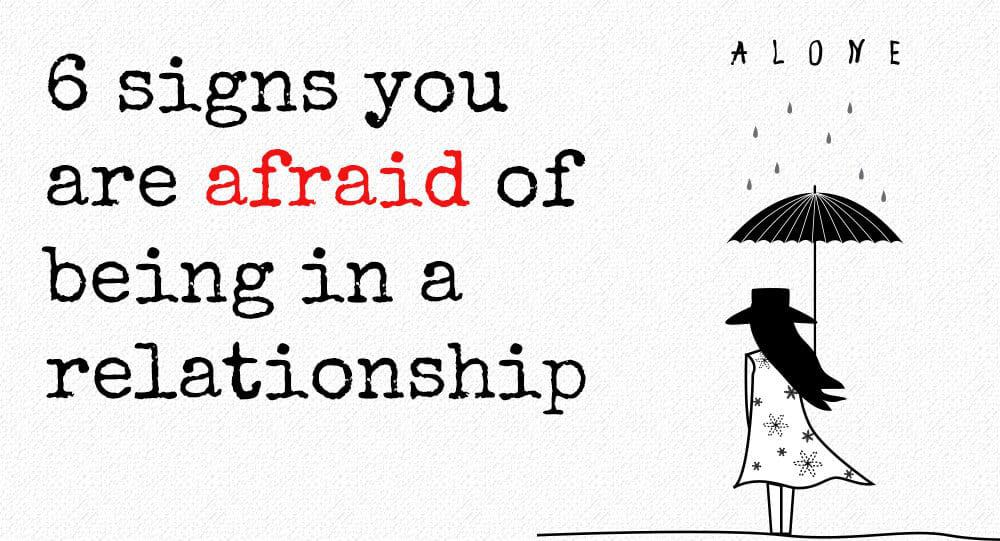 Scared of serious relationship
