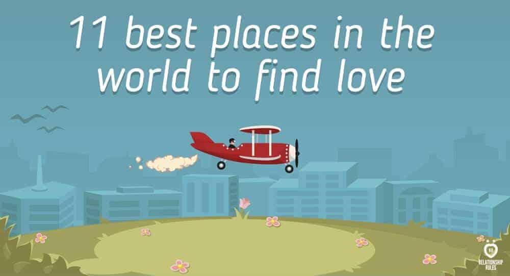 11 best places in the world to find love 1