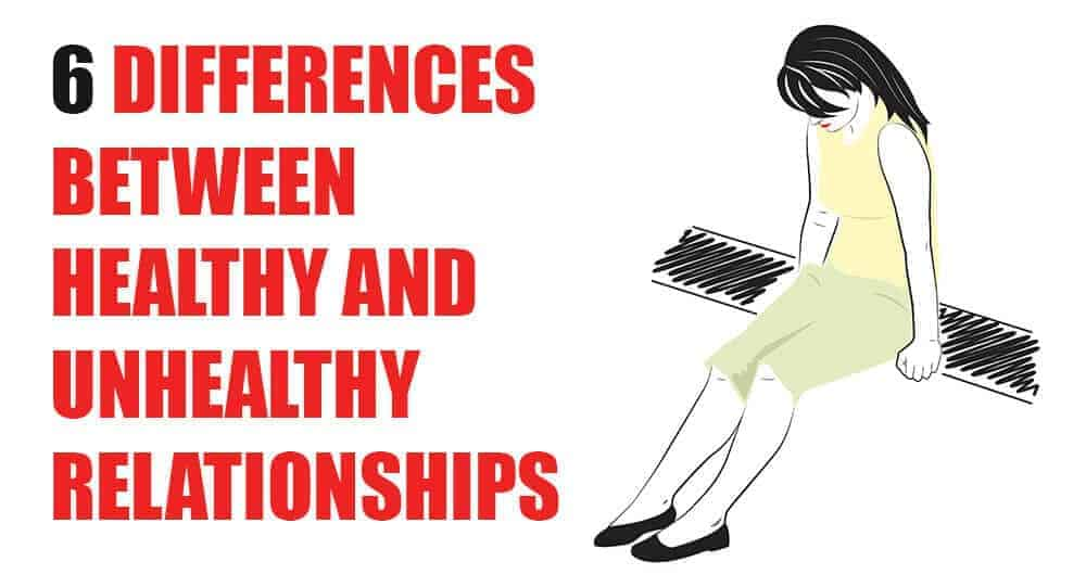differences between healthy and unhealthy relationships
