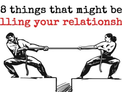 Things That Can Kill Your Relationship