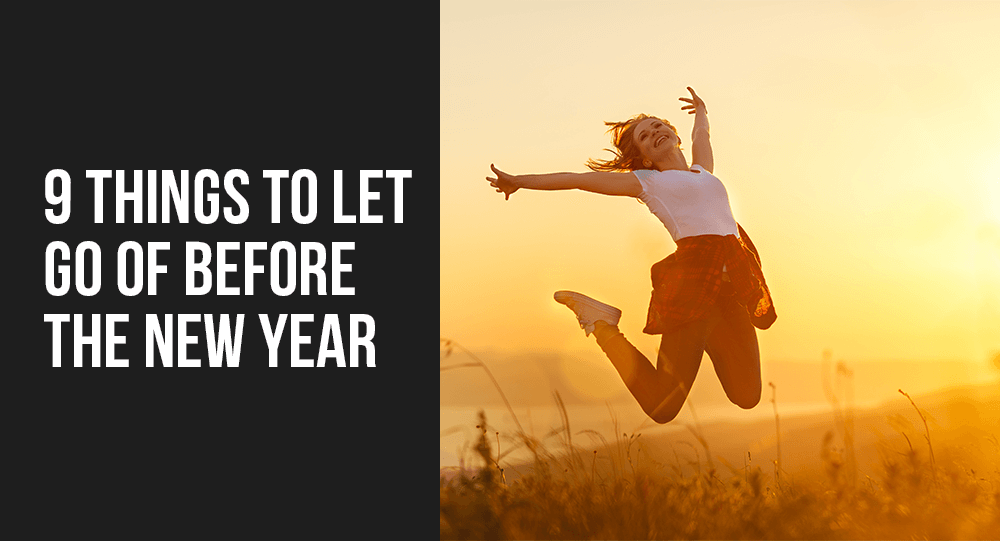 things to let go of before the new year