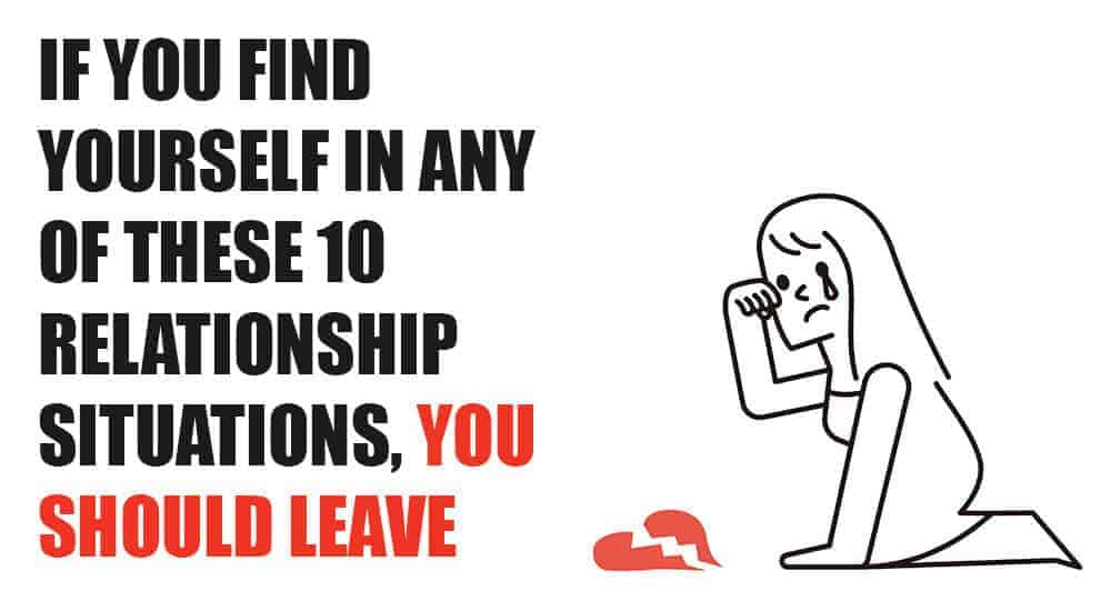 When should you leave a relationship