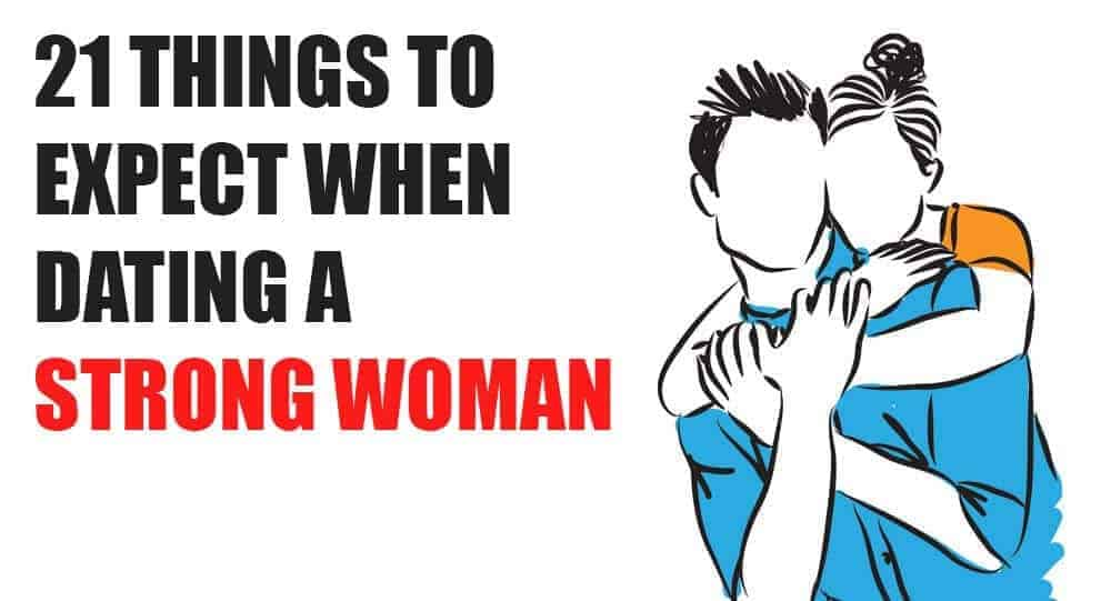 Dating a strong woman