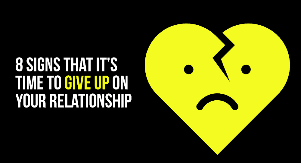 Giving up on your relationship