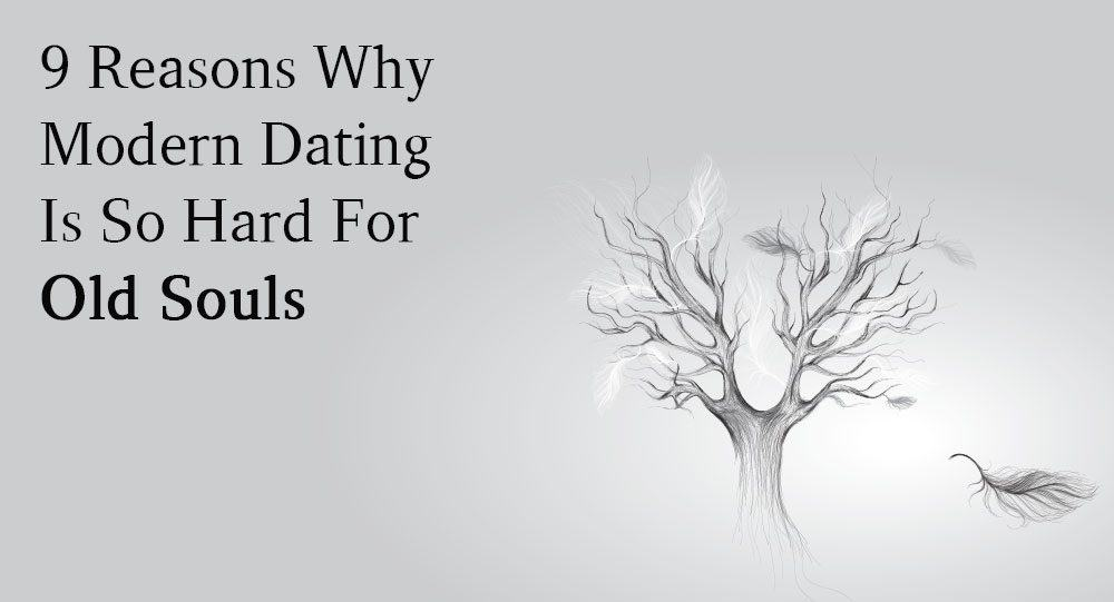 why modern dating is so hard
