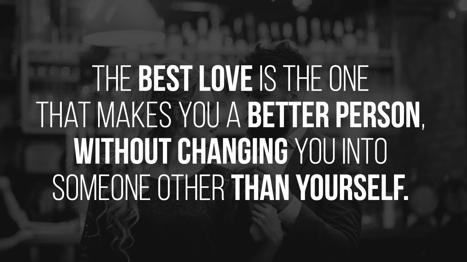 25 Love Quotes That Reveal The Reality Of Relationships And ...