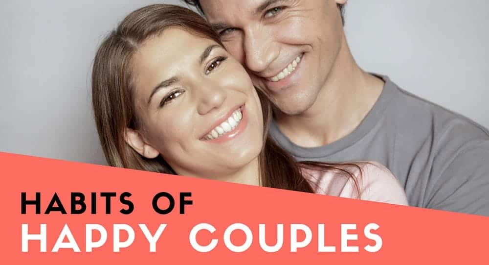 8 Habits Of The Happiest And Healthiest Couples Out There 1