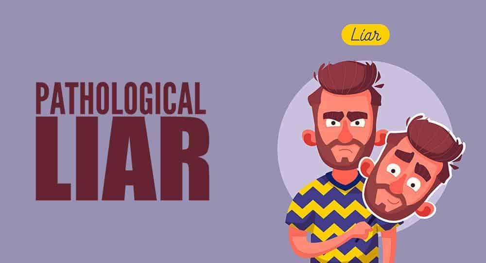 Signs of pathological lying