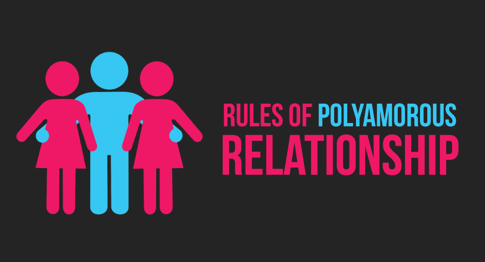 Rules Of Polyamorous Relationship