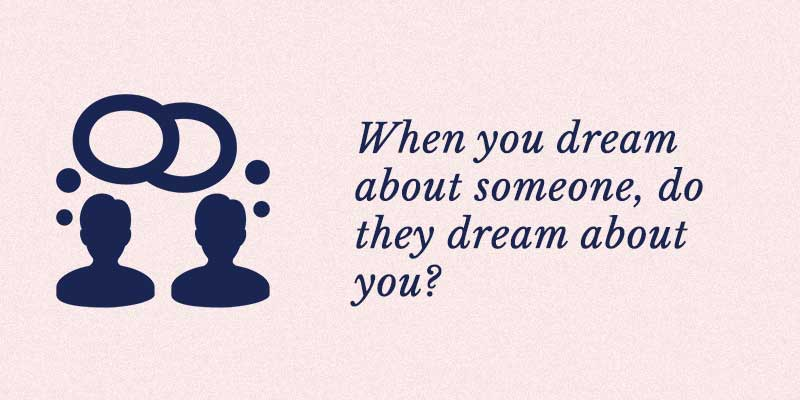 when you dream about someone