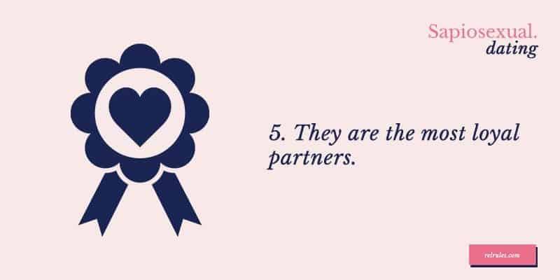 sapiosexual loyal