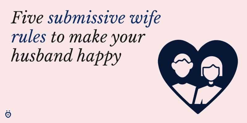 submissive wife rules