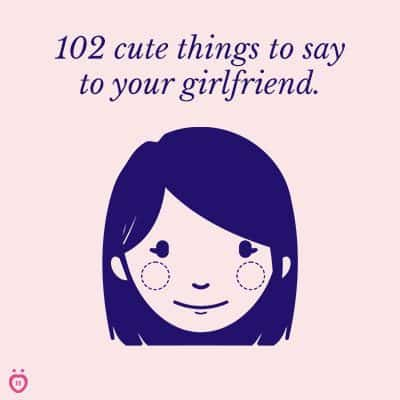 Really cute things to say