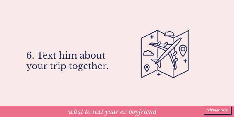what to text your ex boyfriend