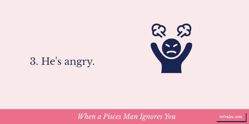 When a Pisces Man Ignores You
