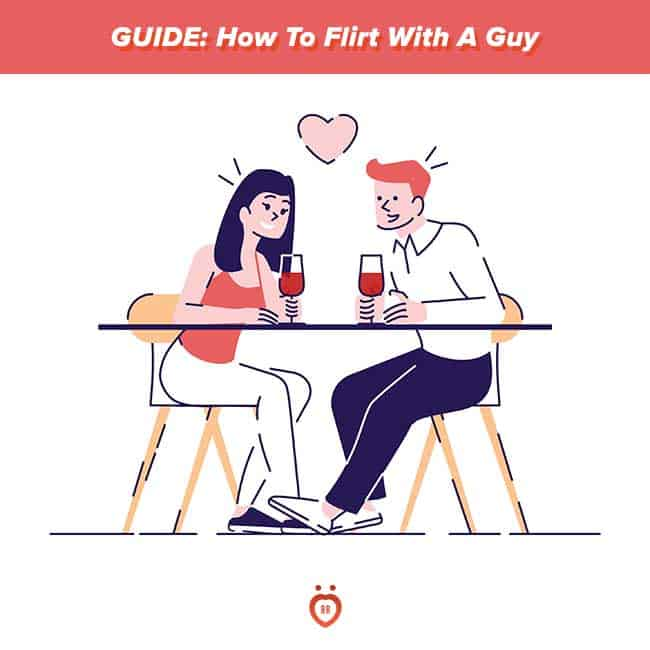 How To Flirt With A Guy