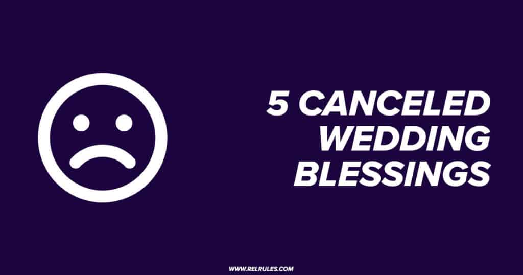 canceled wedding blessings