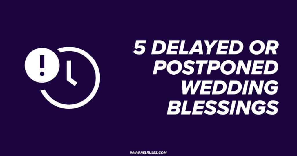 postponed delayed wedding blessings