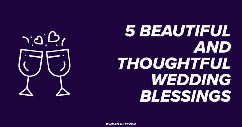 beautiful and thoughtful wedding blessings